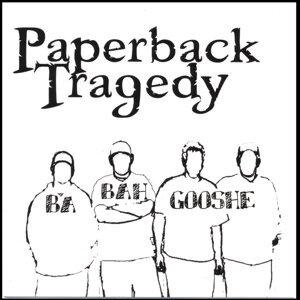 Paperback Tragedy 歌手頭像