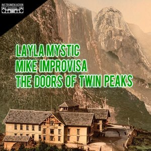 Layla Mystic, Mike Improvisa 歌手頭像