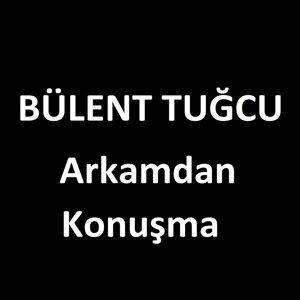 Bülent Tuğcu 歌手頭像