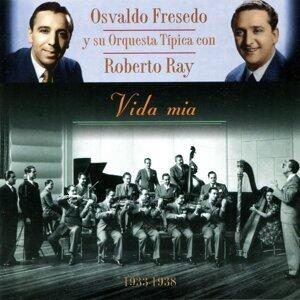 Osvaldo Fresedo, Roberto Ray 歌手頭像