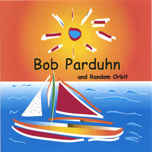 Bob Parduhn and Random Orbit 歌手頭像