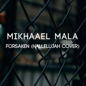 Mikhaael Mala 歌手頭像