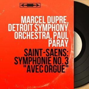Marcel Dupré, Detroit Symphony Orchestra, Paul Paray 歌手頭像