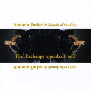 Antonio Parker & Sounds of the City 歌手頭像