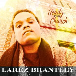 Larez Brantley 歌手頭像