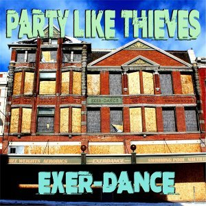 Party Like Thieves 歌手頭像