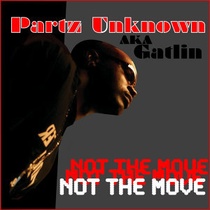 Partz Unknown Aka Gatlin 歌手頭像