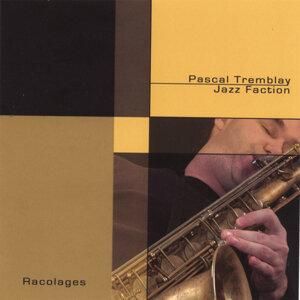 Pascal Tremblay Jazz Faction 歌手頭像