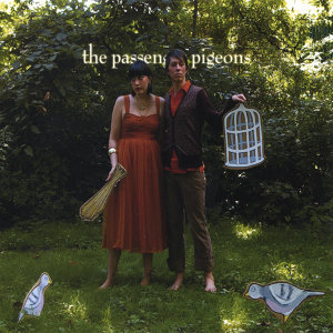 The Passenger Pigeons 歌手頭像