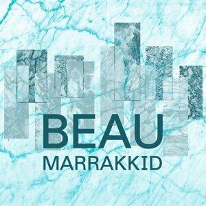 Beau Marrakkid 歌手頭像