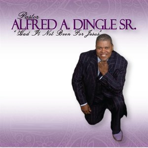 Pastor Alfred A. Dingle Sr. 歌手頭像