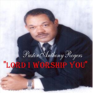 Pastor Anthony Rogers 歌手頭像