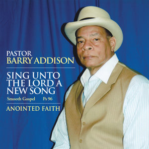 Pastor Barry Addison 歌手頭像