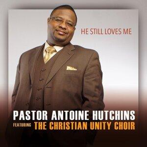 Pastor Antoine Hutchins, The Christian Unity Choir 歌手頭像