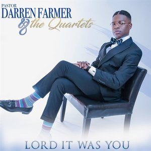 Pastor Darren Farmer and The Quartets 歌手頭像