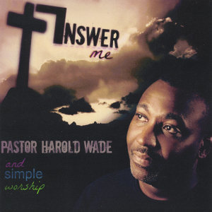 Pastor Harold Wade, Simple Worship 歌手頭像