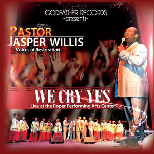 Pastor Jasper Willis, Voices of Restoration 歌手頭像