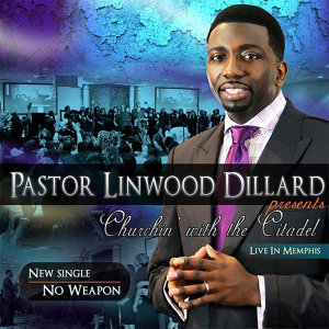 Pastor Linwood Dillard, The Voices of Citadel 歌手頭像