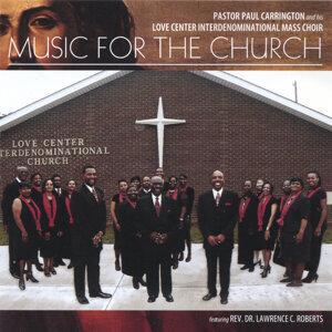 Pastor Paul Carrington and His Love Center Interdenominational M 歌手頭像