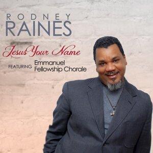 Rodney Raines, Emmanuel Fellowship Chorale 歌手頭像