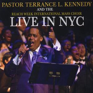 Pastor Terrance L. Kennedy, The Reach Week International Mass Choir 歌手頭像