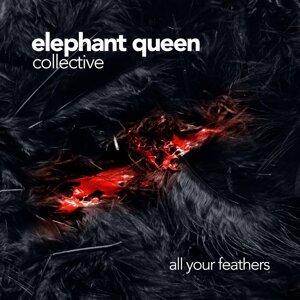 Elephant Queen Collective 歌手頭像