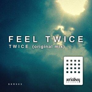 Feel Twice 歌手頭像