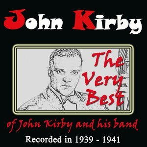 John Kirby & His Band 歌手頭像