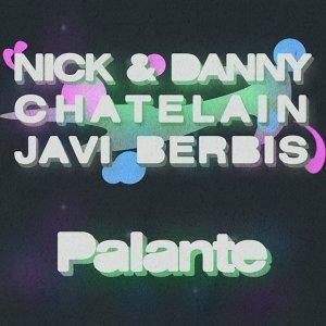 Nick & Danny Chatelain & Javi Berbis 歌手頭像