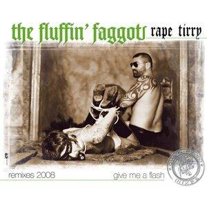 The Fluffin' Faggots Rape Tirry 歌手頭像