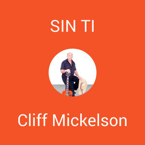 Cliff Mickelson 歌手頭像