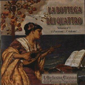 La Bottega dei Quattro L'orchestra classica della canzone napoletana 歌手頭像