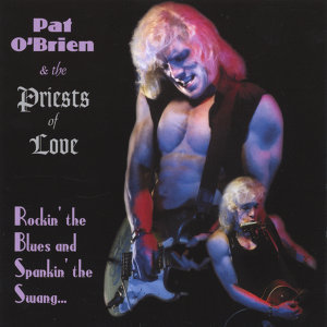 Pat O'Brien and the Priests of Love 歌手頭像
