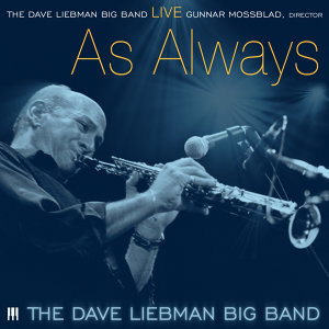 The Dave Liebman Big Band 歌手頭像
