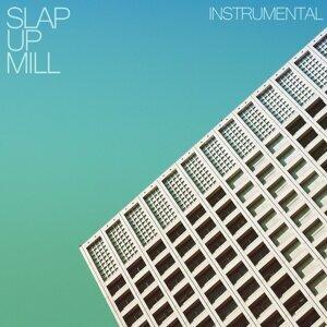 Slap Up Mill 歌手頭像