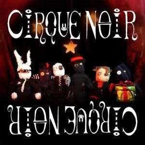 Cirque Noir 歌手頭像