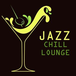 Chill Lounge Music Bar & Compilation Lounge Music & Musica Jazz Club 歌手頭像