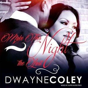 Dwayne Coley 歌手頭像