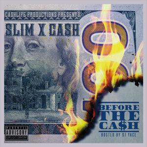 Slim, Cash 歌手頭像