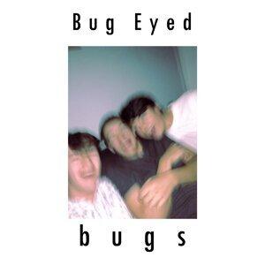 Bug Eyed 歌手頭像