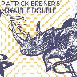 Patrick Breiner's Double Double 歌手頭像