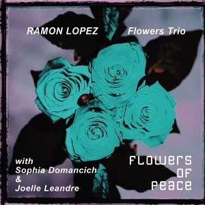 Ramon Lopez Flowers, Sophia Domancich, Joëlle Leandre 歌手頭像