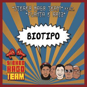Stereo Bago Team Feat. Planta e Raiz 歌手頭像