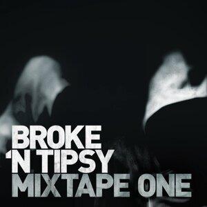Broke n Tipsy 歌手頭像