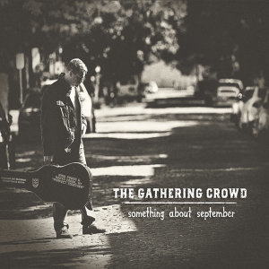 The Gathering Crowd 歌手頭像