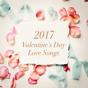 Valentine's Day 2017, 2016 Love Songs, 2016 Love Hits 歌手頭像