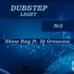 Skew Ray featuring DJ Grewcew 歌手頭像