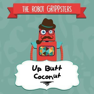 The Robot Grippsters 歌手頭像