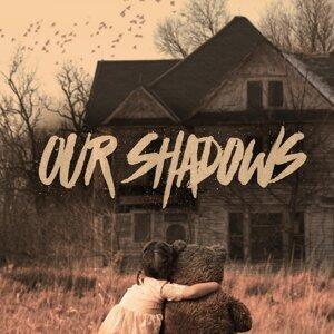 Our Shadows 歌手頭像