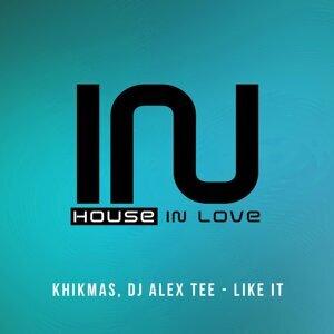 DJ Alex Tee, Khikmas 歌手頭像